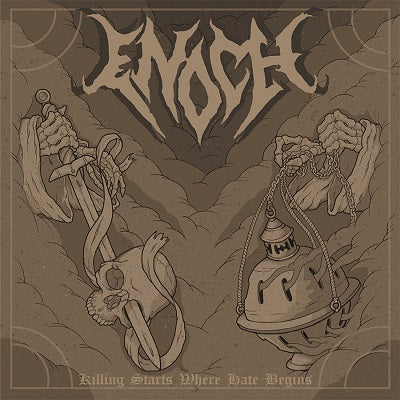 ENOCH - Killing Starts Where Hate Begins (2020 CD)