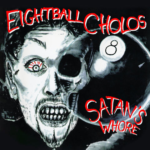 Eightball Cholos - Satan's Whore [1CD] 2020 remaster 8 Ball