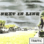 Next In Line - Traffic [CD]