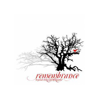 Remembrance - Beyond The Scope of Reason [CD]