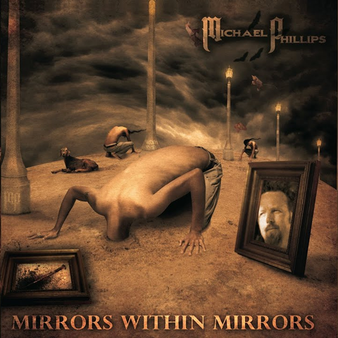 Michael Phillips - Mirrors within Mirrors [CD]