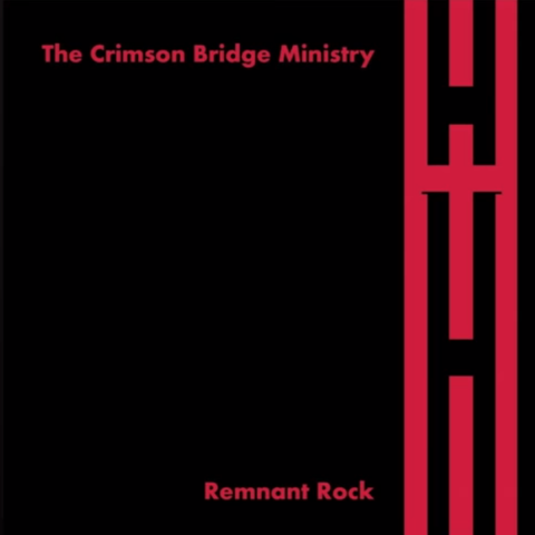 The Crimson Bridge Ministry - Remnant Rock [CD]