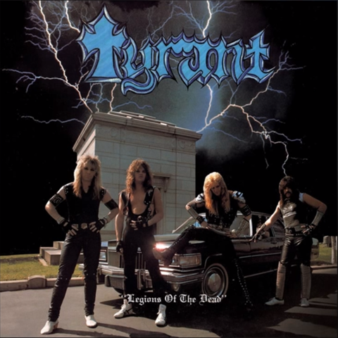 Tyrant - Legions Of The Dead [CD]