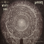 Pÿlon / My Silent Wake - Empyrean Rose [CD]
