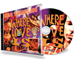 Ken Tamplin - Where Love Is (CD, 2001 Girder Records) Howie Simon of Talisman, Graham Bonnet, Jeff Scott Soto