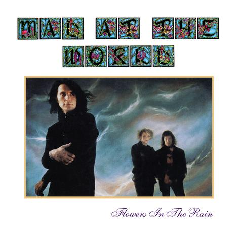 Mad At The World - Flowers In The Rain + 1 Bonus Track