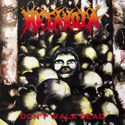 Metanoia - Don't Walk Dead (2020 Remaster and Expanded)