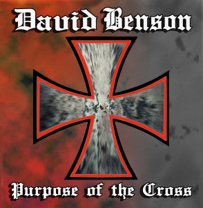 David Benson - Purpose of the Cross [CD]
