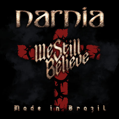 Narnia - We Still Believe - Made in Brazil [LIVE] [Black 2LP]