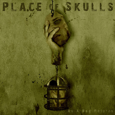 Place of Skulls - As A Dog Returns [CD]