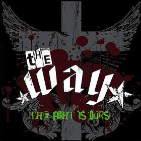 The Way - The Fight is Ours [CD]