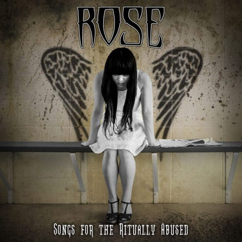 Rose - Songs For The Ritually Abused [CD]