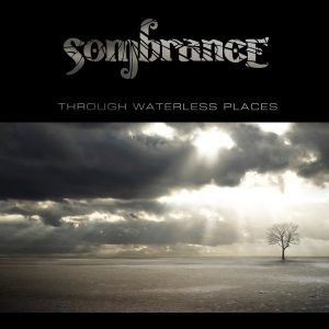 Sombrance - Through Waterless Places [CD]