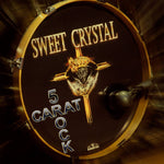 Sweet Crystal - 5 Carat Rock [CD]