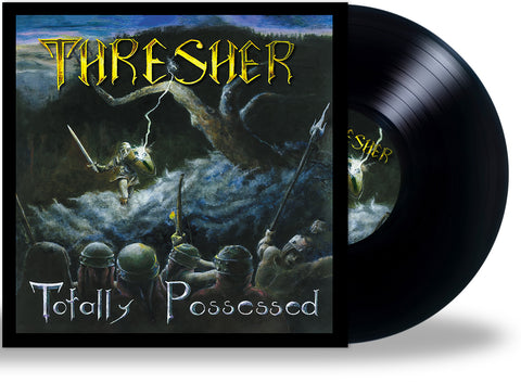 Thresher - Totally Possessed (2021 LP)