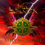 True Strength - Steel Evangelist [CD]