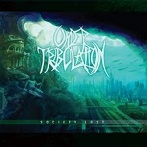 Under Tribulation - Society Lost [CD]