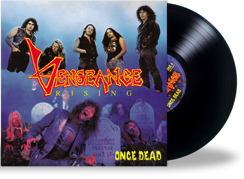 Vengeance Rising - Once Dead (Black LP) 2020