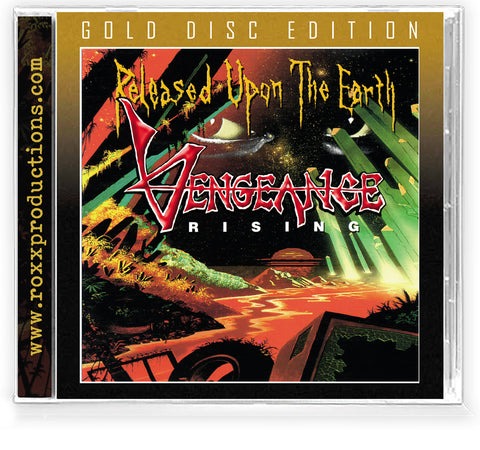 Vengeance Rising - Released Upon The Earth (Gold Disc 2021)