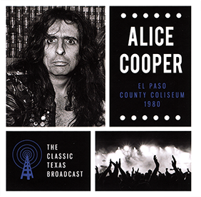 Alice Cooper - El Paso County Coliseum 1980 (CD)