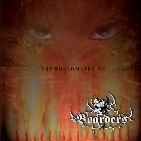 Boarders - The World Hates Me [CD]