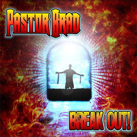Pastor Brad - Break Out [CD]