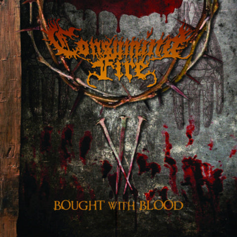 Consuming Fire - Bought With Blood [CD]