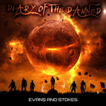 EVANS AND STOKES - DIARY OF THE DAMNED (CD)