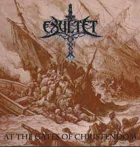 Exultet - At The Gates of Christendom [CD]