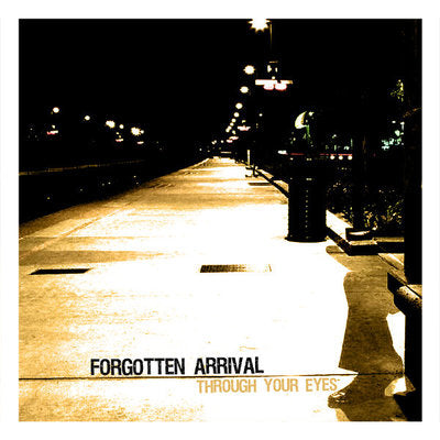 Forgotten Arrival - Through Your Eyes [CD]