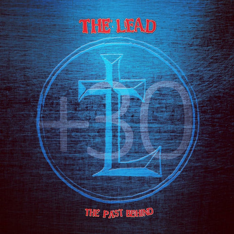The Lead - The Past Behind + 30 [CD]
