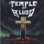 Temple Of Blood - Prepare For The Judgment Of Mankind [CD]