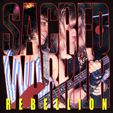 Sacred Warrior - Rebellion [CD]