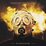 Through The Clouds - Blinded Minds [CD]