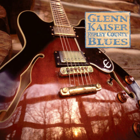 Glenn Kaiser - Ripley County Blues