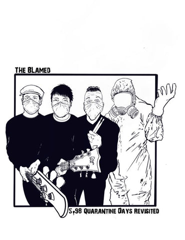 The Blamed - $5.98 Quarantine Days Revisited