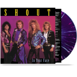 SHOUT - IN YOUR FACE (*COLORED 180 GRAM VINYL) LIMITED 100 UNITS