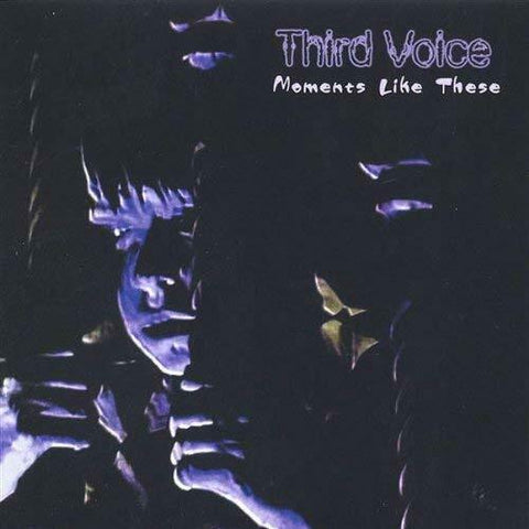 Third Voice - Moments Like These