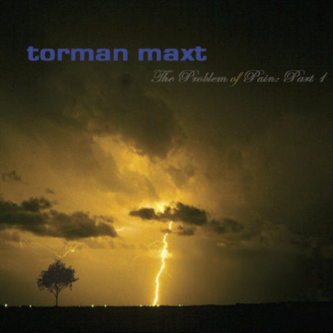 Torman Maxt - Problem of Pain Part 1 [CD]