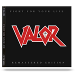 Valor - Fight For Your Life (2020 - Remaster)