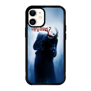 Batman Joker Why So Serious X4818 iPhone 12 Mini Case