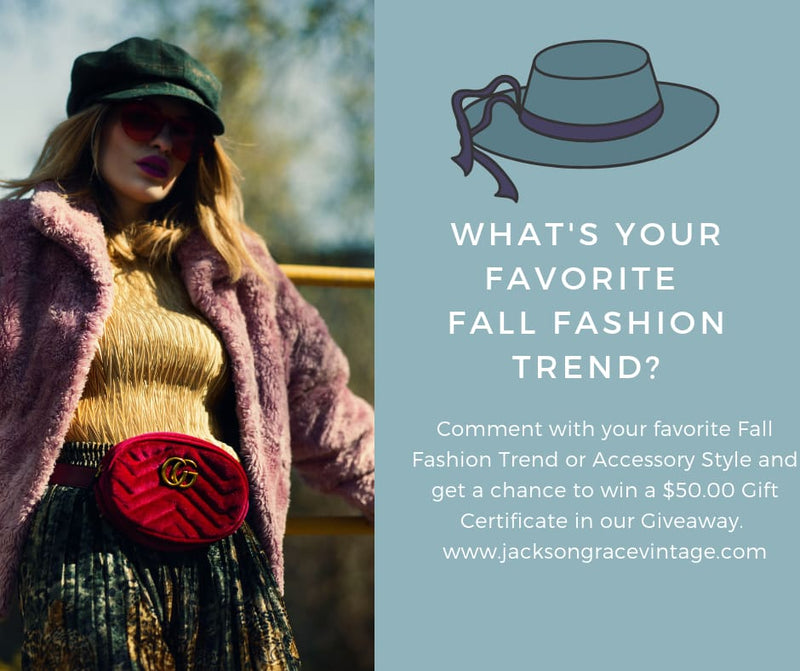 Favorite Fall Fashion Trend Giveaway...