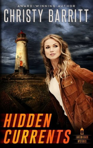 Hidden Currents: A Lantern Beach Mystery (Lantern Beach Mysteries) (Volume 1)