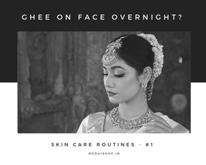 Ghee on face overnight