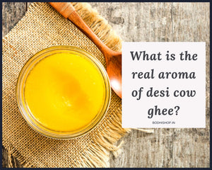 The Real Aroma of Desi Ghee