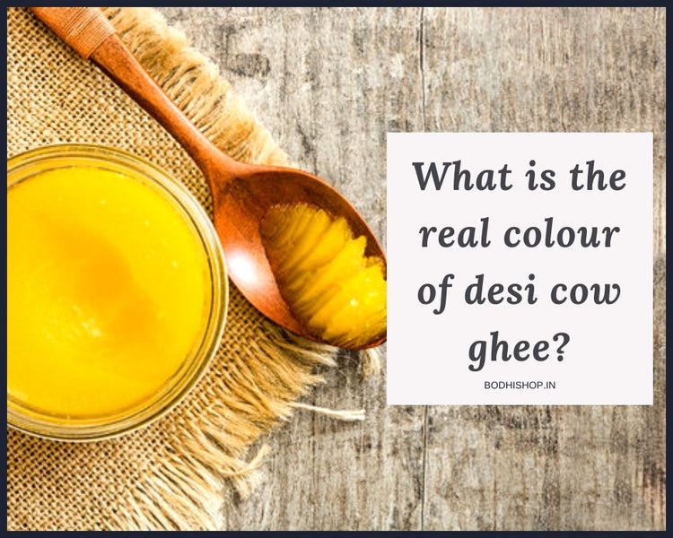 What is the real colour of Desi Cow Ghee?