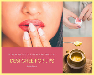 Home remedies for soft and hydrated lips