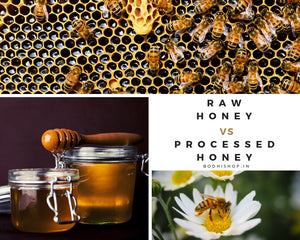 Raw honey or processed honey - Which is better?