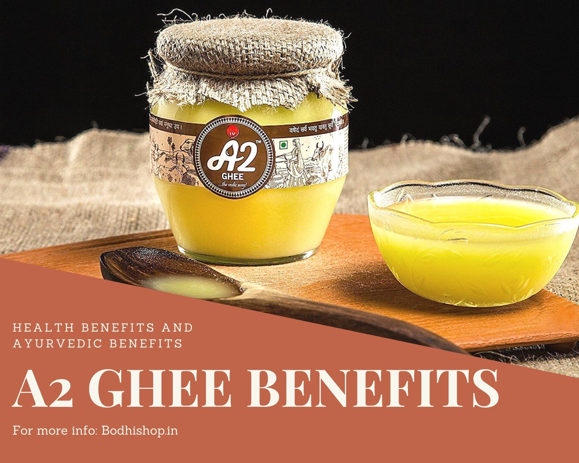 Benefits of A2 Ghee as per Ayurveda