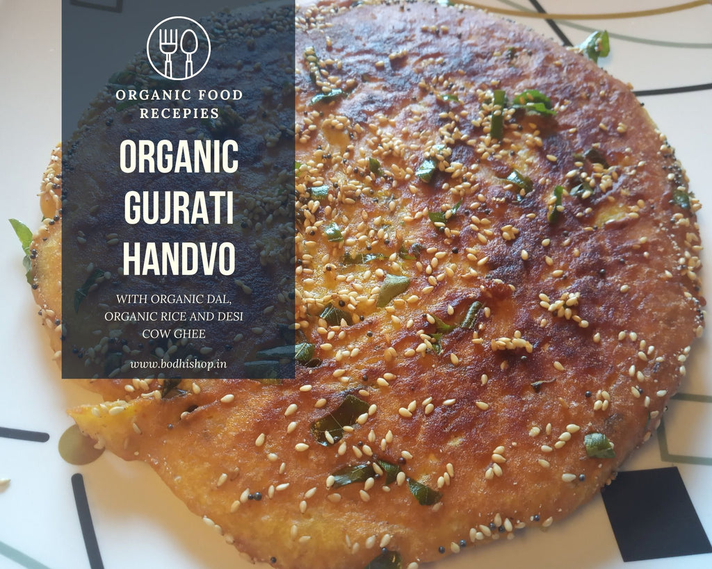 Organic Handvo - Authentic Gujrathi Recipe